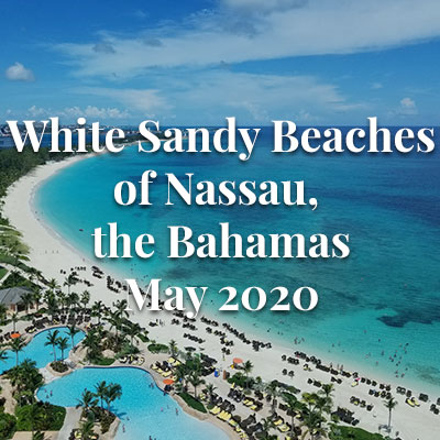 White Sandy Beaches of Nassau, the Bahamas - May 2020